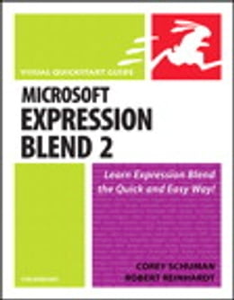 Book Microsoft Expression Blend 2 for Windows: Visual QuickStart Guide by Corey Schuman