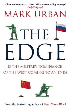 The Edge Is the Military Dominance of the West Coming to an End?