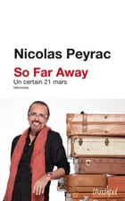 So far away, souvenirs by Nicolas Peyrac