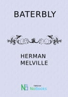 Baterbly by Herman Melville