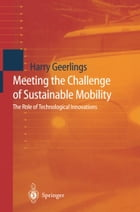 Meeting the Challenge of Sustainable Mobility