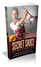 How To Secret Sauce Strategies by Jimmy Cai