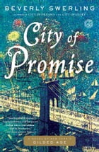 City of Promise: A Novel of New York's Gilded Age