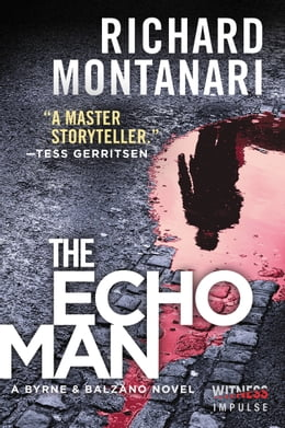 Book The Echo Man: A Novel of Suspense by Richard Montanari