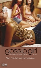 Gossip Girl T8 by Marianne THIRIOUX-ROUMY