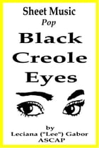 Sheet Music Black Creole Eyes by Lee Gabor