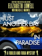 Just Another Day in Paradise by Elizabeth   Lowell