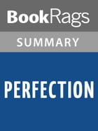 Perfection by Mark Helprin l Summary & Study Guide by BookRags