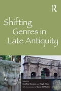 Shifting Genres in Late Antiquity bc823816-e0c6-43ce-8156-bc229f5461b8
