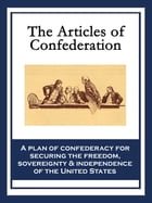 The Articles of Confederation by Continental Congress