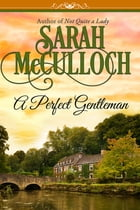 A Perfect Gentleman by Sarah McCulloch