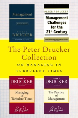 Book The Peter Drucker Collection on Managing in Turbulent Times: Management: Revised Edition… by Peter F. Drucker