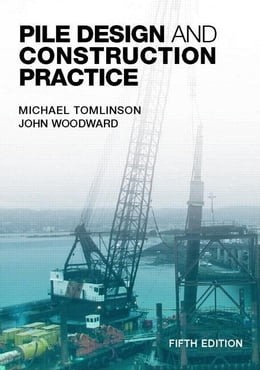 Book Pile Design and Construction Practice, Fifth Edition by Tomlinson, Michael