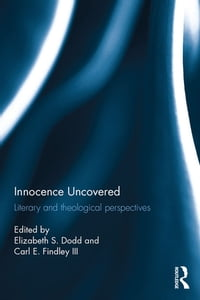 Innocence Uncovered: Literary and Theological Perspectives