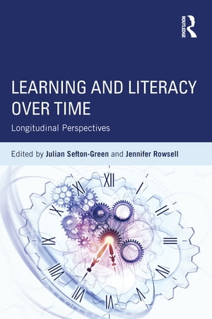 Learning and Literacy over Time Longitudinal Perspectives