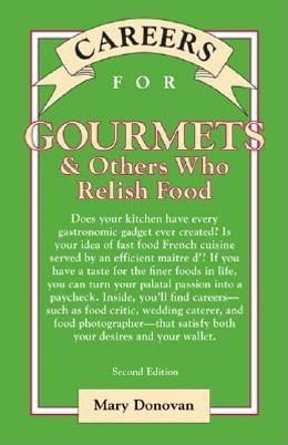 Book Careers for Gourmets & Others Who Relish Food, Second Edition by Donovan, Mary