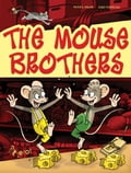 9788073534639 - Peter S. Milan: The Mouse brothers - Kniha