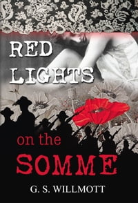 Red Lights on the Somme