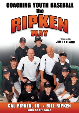 Book Coaching Youth Baseball The Ripken Way by Cal Ripken Jr.