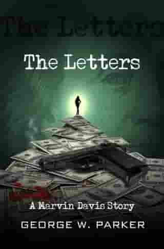 The Letters by George W Parker