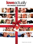 Love Actually Original Soundtrack (PVG) by Wise Publications