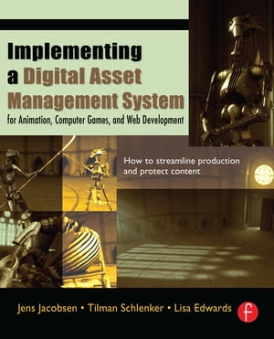 Implementing a Digital Asset Management System For Animation,  Computer Games,  and Web Development