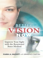 Better Vision Now by Clara A. Hackett