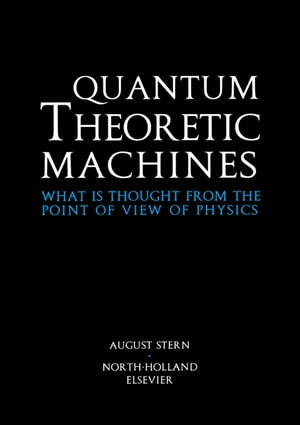Quantum Theoretic Machines What is thought from the point of view of Physics?