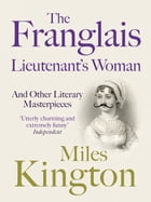 The Franglais Lieutenant's Woman by Miles Kington