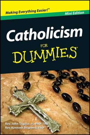 Catholicism For Dummies,  Mini Edition
