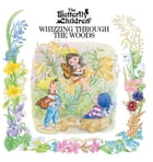 Whizzing Through The Woods by Butterfly Children
