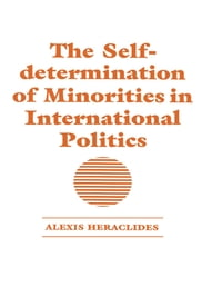 The Self-determination of Minorities in International Politics