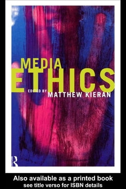 Book Media Ethics by Kieran, Matthew