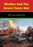 Minden And The Seven Years War by Sir Lees Knowles