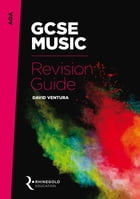 AQA GCSE Music Revision Guide by David Ventura