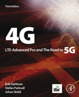 Book 4G: LTE-Advanced Pro and The Road to 5G by Erik Dahlman