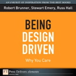 Book Being Design Driven: Why You Care by Robert Brunner