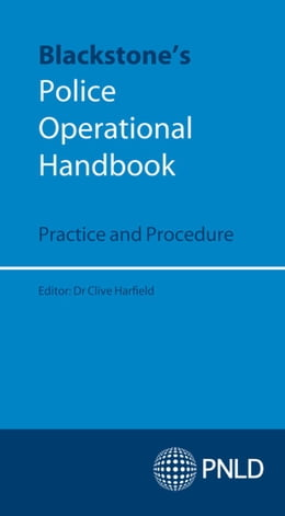 Book Blackstone's Police Operational Handbook: Practice and Procedure by Clive Harfield