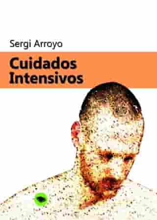 Cuidados intensivos by Sergi Arroyo