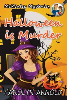 Halloween is Murder: McKinley Mysteries, #11