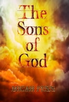 The Sons of God by Micah Penn