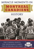 Miracle Moments in Montreal Canadiens History 79876943-63b0-40a5-9138-cdd61909ad11