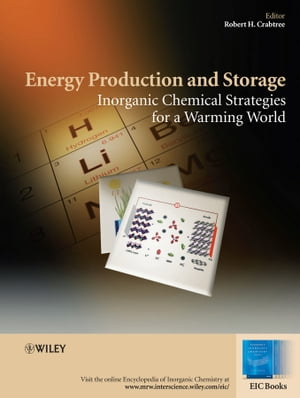 Energy Production and Storage Inorganic Chemical Strategies for a Warming World