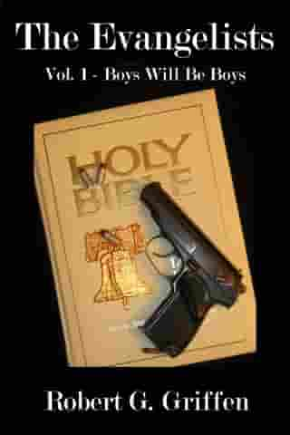 The Evangelists: Boys Will Be Boys