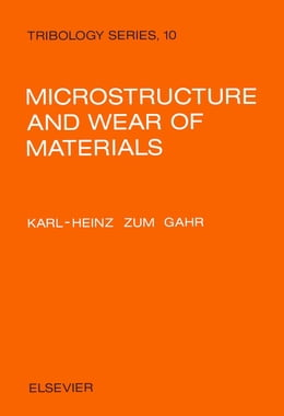 Book Microstructure and Wear of Materials by Zum Gahr, K.-H.