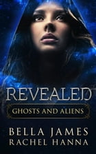 Revealed: Ghosts And Aliens, #2
