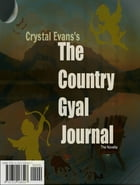 The Country Gyal Journal by Crystal Evans