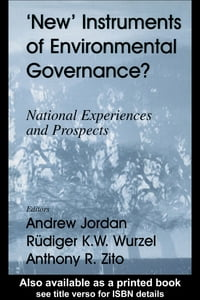 New Instruments of Environmental Governance?: National Experiences and Prospects