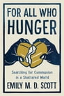 For All Who Hunger Cover Image