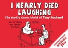 I Nearly Died Laughing by Tony Husband
